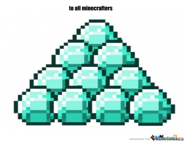 To All Minecrafters