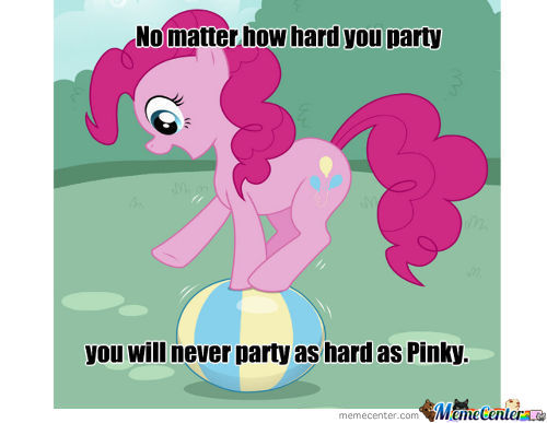To My Fellow Bronies, Remember To Party Hard