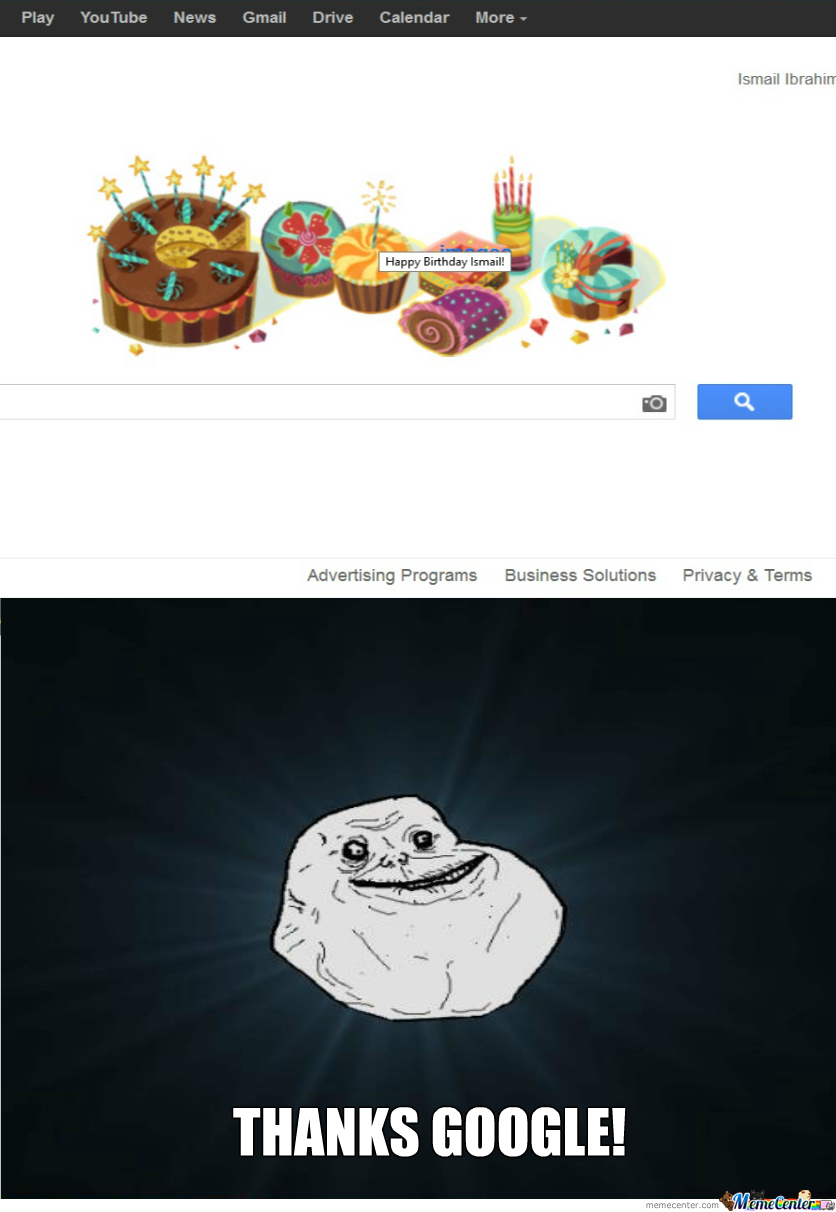 Today Is My Birthday, And I'm Celebrate It With Google..