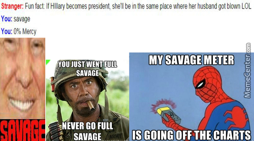 Today Weather: Cloudy With A Little Chance Of Savage!