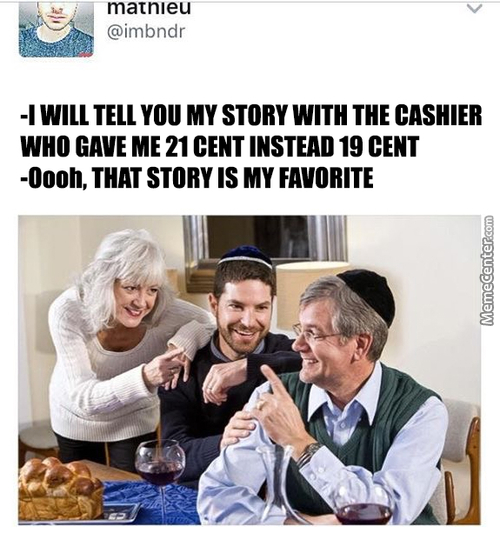 Told Jew It's Gonna Be Good Story