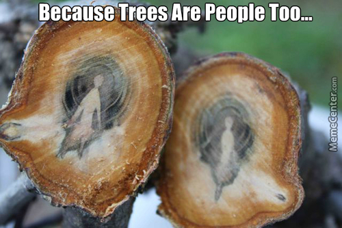 Trees Are People