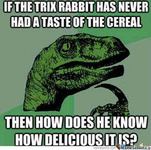 Trix Rabbit!