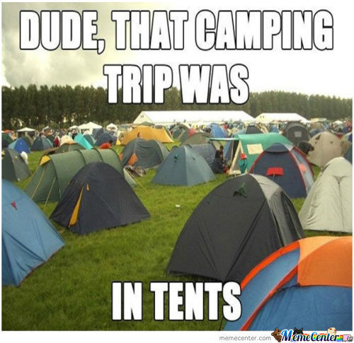True Camping Story