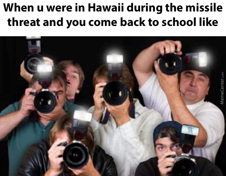 True Story, Well, Except For The Fame Part :( But I Was In Hawaii
