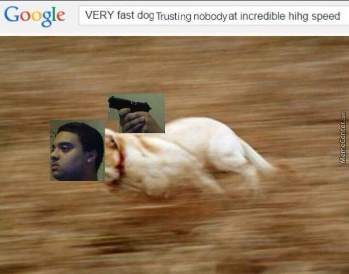 Trust Nobody Not Even Your Very Fast Trusting Nobody Incredible Hihg Speed Self By Killwhitneydead Meme Center Trust nobody, not even yourself gif. trust nobody not even your very fast