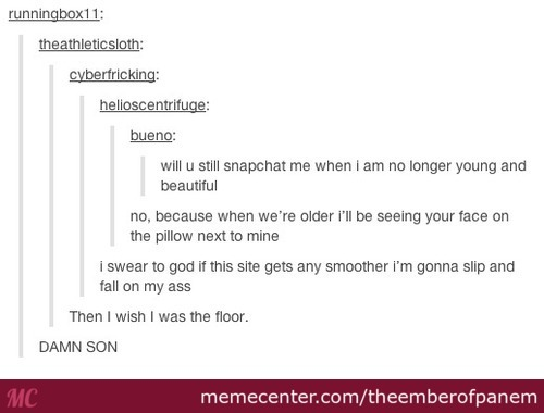 Tumblr At It's Smoothest.