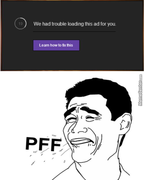 Twitch, You're Funny. Adblock For The Win