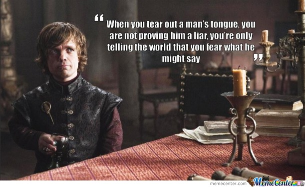 Tyrion On Censorship.