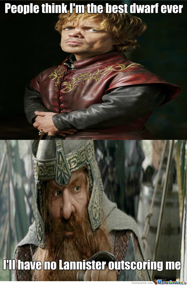 Tyrion Vs Gimli?  Who Wins?