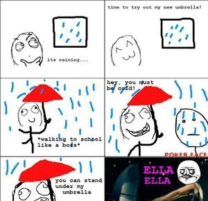 Umbrella Ella Ella Eh :3 by worphy - Meme Center