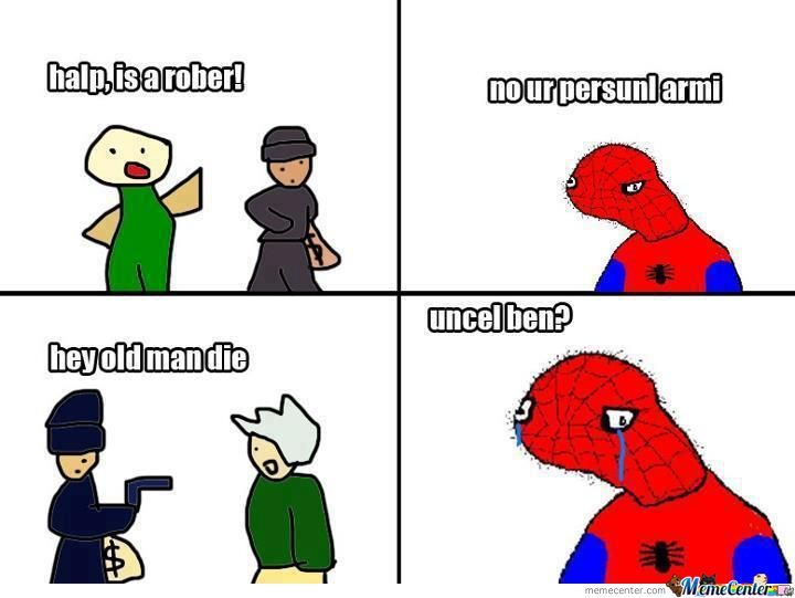 uncle ben_o_921419 spoderman memes best collection of funny spoderman pictures,Spoderman Meme Maker