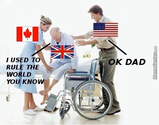 Usa > Uk > Canada Because Canada Is Boring Af