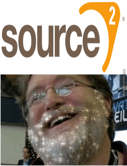 valve has just confirmed source 2 everyone its time to rejoice and bow down to gaben_o_4713015 valve has just confirmed source 2 everyone! its time to rejoice