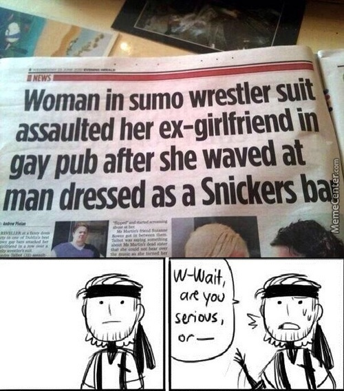 Was She A Lesbian Or Something And What Made Her Wear A Sumo Wrestler Suit... Where On F***ing Earth Where They