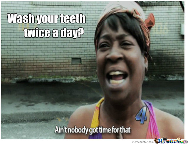 Wash Your Teeth Twice A Day?