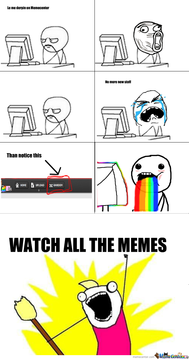 watch all the memes_o_182844 watch all the memes by cyrg99 meme center