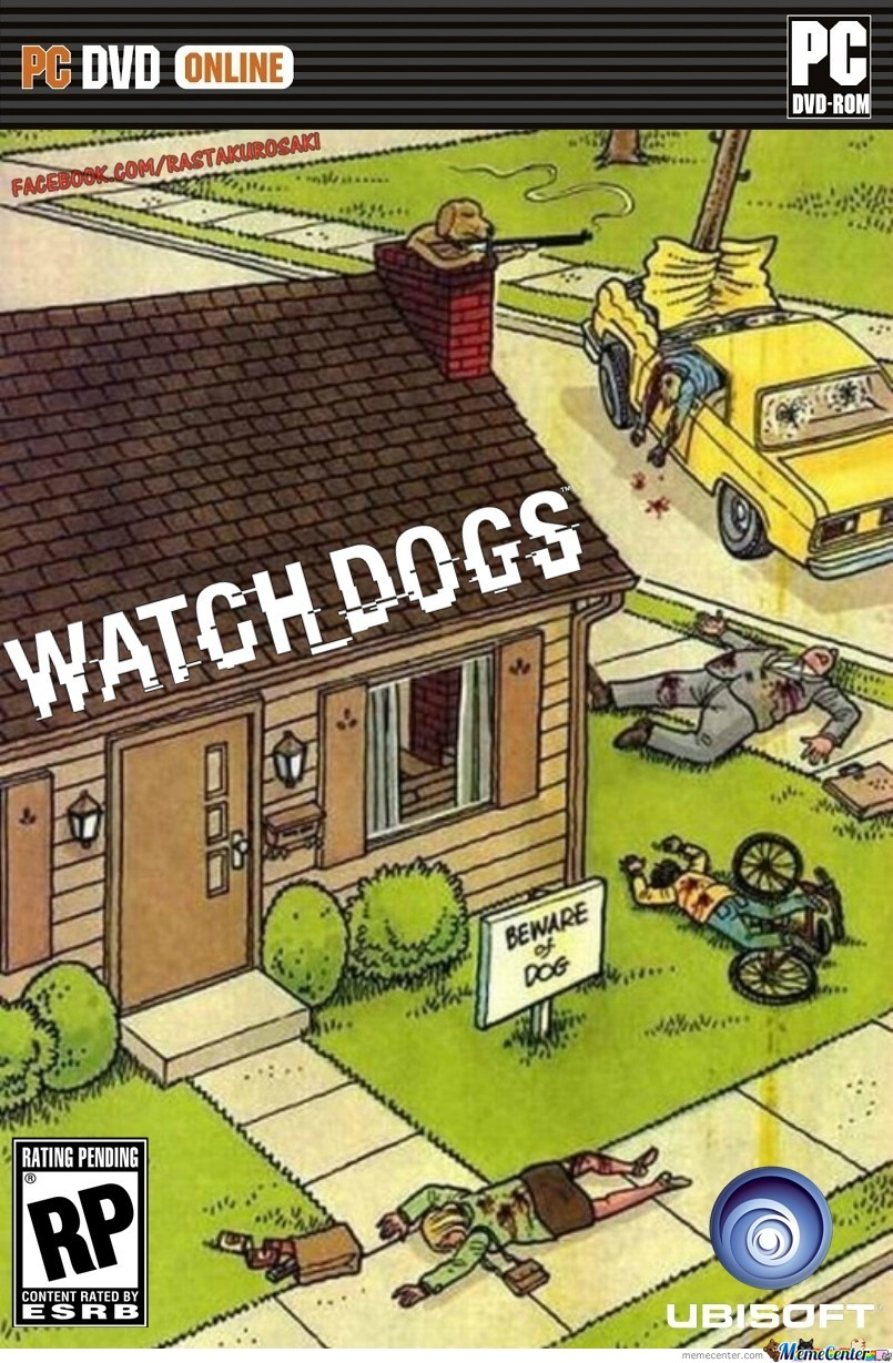 Watch Dogs By Rastakurosaki Meme Center