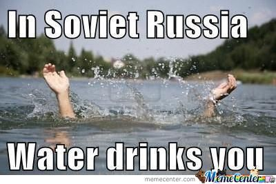 Water Drinks  You!