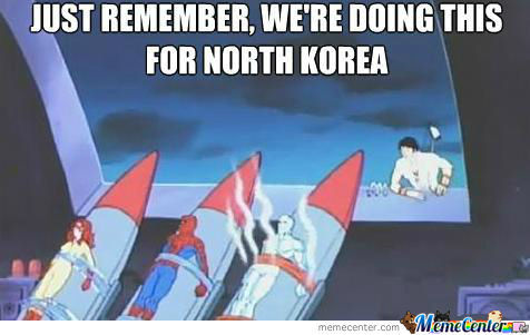 We're Doing This For North Korea