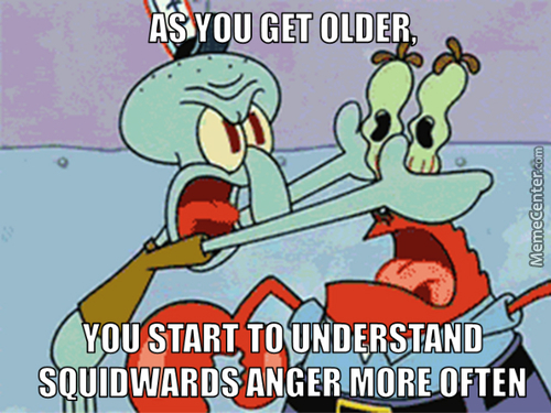 We Have Become Squidward