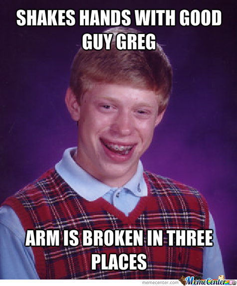 Weakling Bad Luck Brian