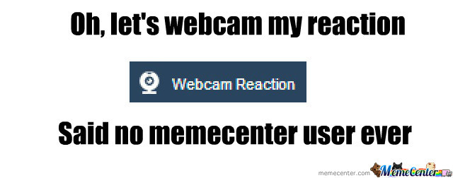 Webcam Reaction