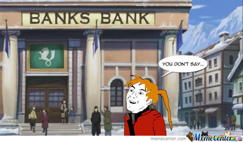 Well What A Coincidence, Elric's Bank