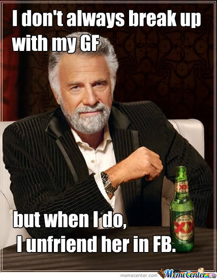 I don't always break up with my girlfriend