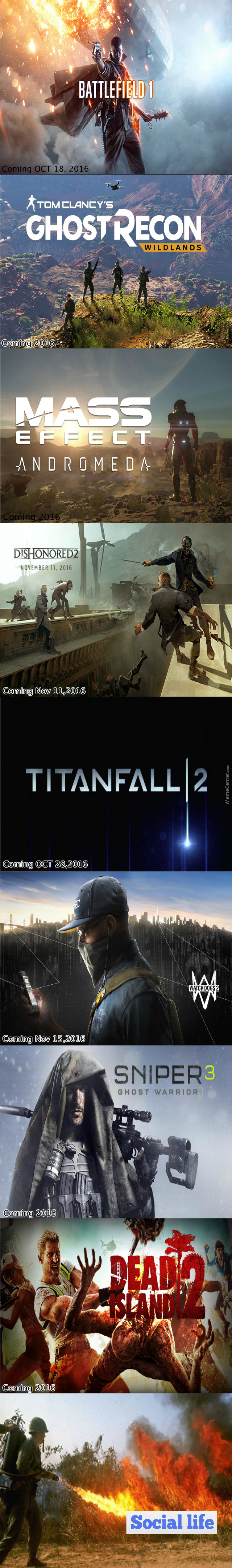 What A Time To Be A Gamer, Lets Hope The Games Are Good