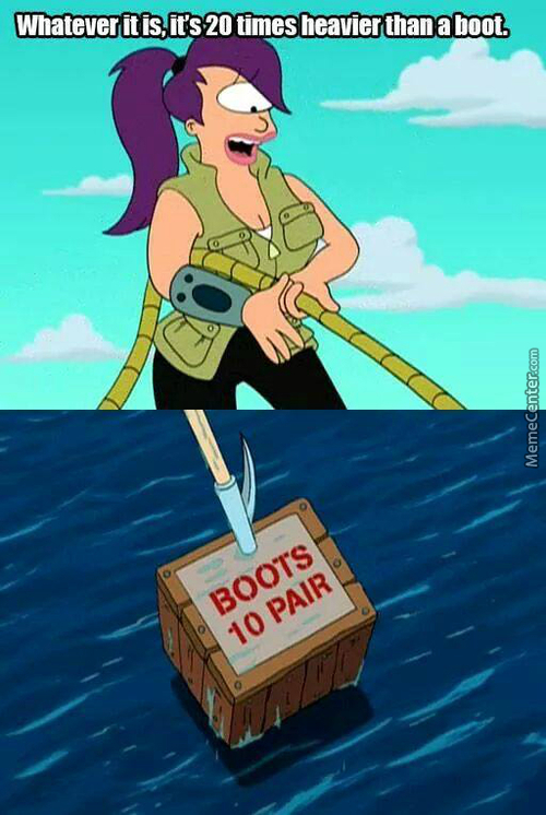 What's Heavier Than A Boot?