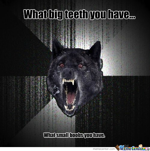 What Big Teeth You Have...