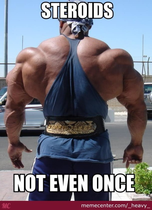 What Do We Say To Steroids Today?