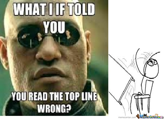what i if told you you read the title wrong_o_746927 what if i told you ______ fill in the blank? girlsaskguys,What If I Told You Meme