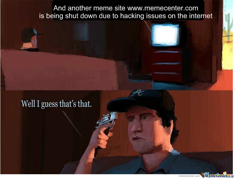 What I Would Do If Memecenter Went Down