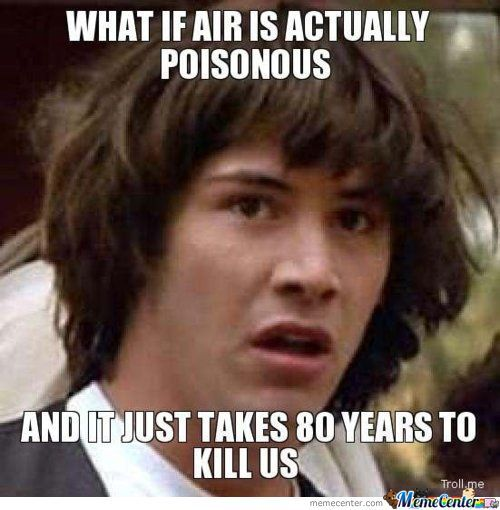What If Air Is Actually Poisonous