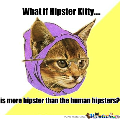 What If Hipster Kitty...