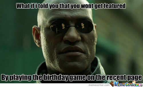What If I Told You...