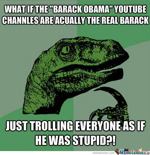 What If Obama?