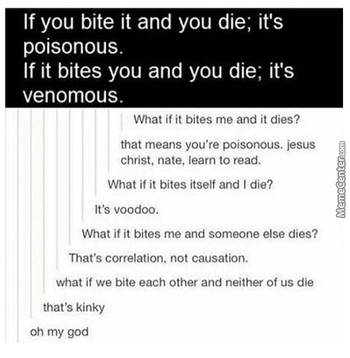 -What If We Bite Someone And Never Stop =That's Cannibalism