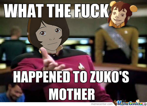 What The Fuck Happened To Zuko's Mother