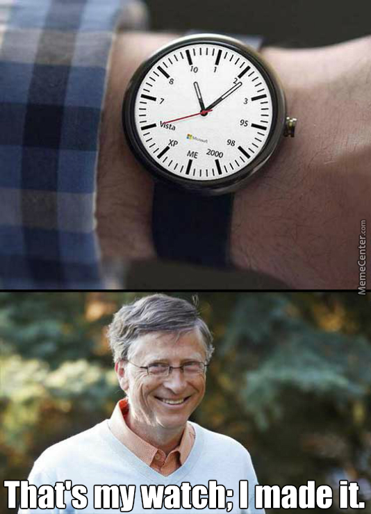 What Time Is It? It's Half Past To Vista? Well, That Is A Load Of Shit.