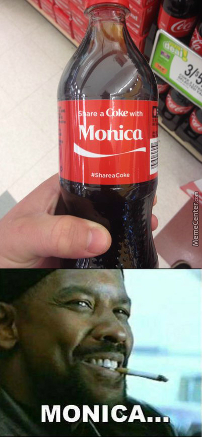 What Up Monica? Let's Do Some Coke.