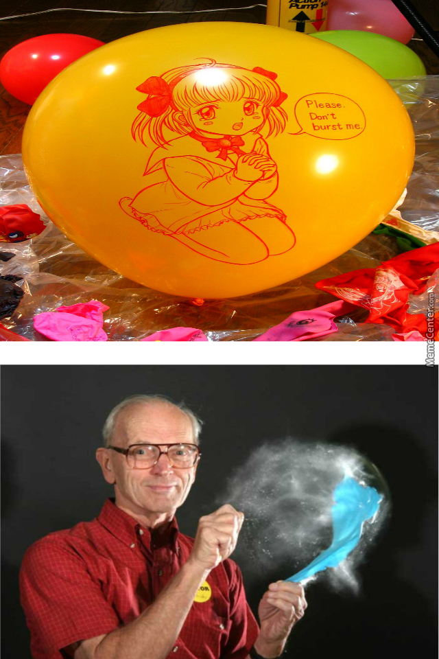 What Was That I Can't Hear You Over The Sound Of The Exploding Balloon