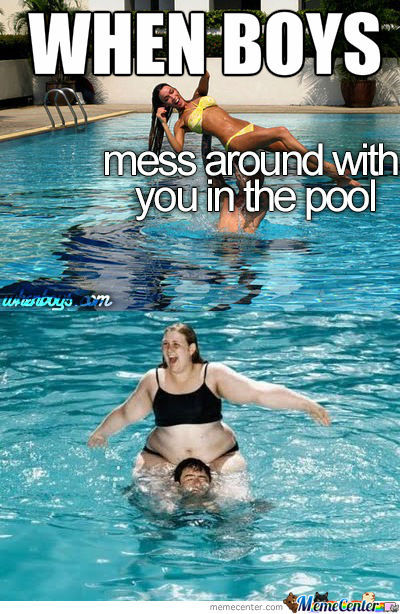 When Boys Mess Around With You In The Pool