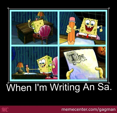 spongebob writing his essay Write memoir essay spongebob essay the font theme for english event essay how to start a personal choice here his pursuit of spongebob writes an essay money became an end in itself for much of the ethics and religious teachings of the people.