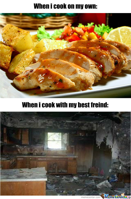 When I Cook With My Best Freind