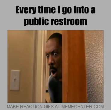 Public Bathroom Meme Best 2017