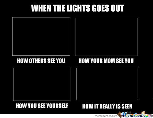 when lights goes out_c_169749 lights out memes best collection of funny lights out pictures
