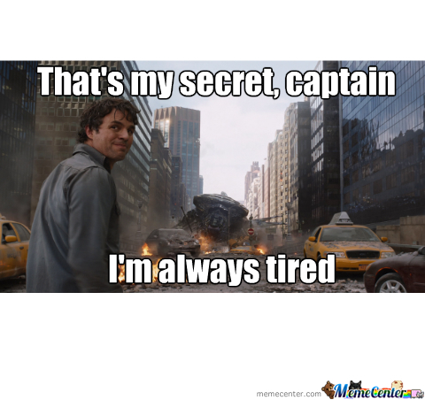 When My Boss Asks Why I Never Look Tired